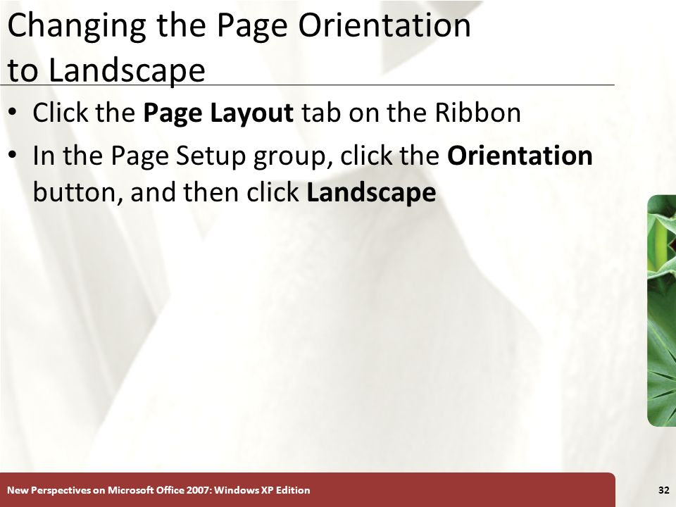 Changing the Page Orientation to Landscape