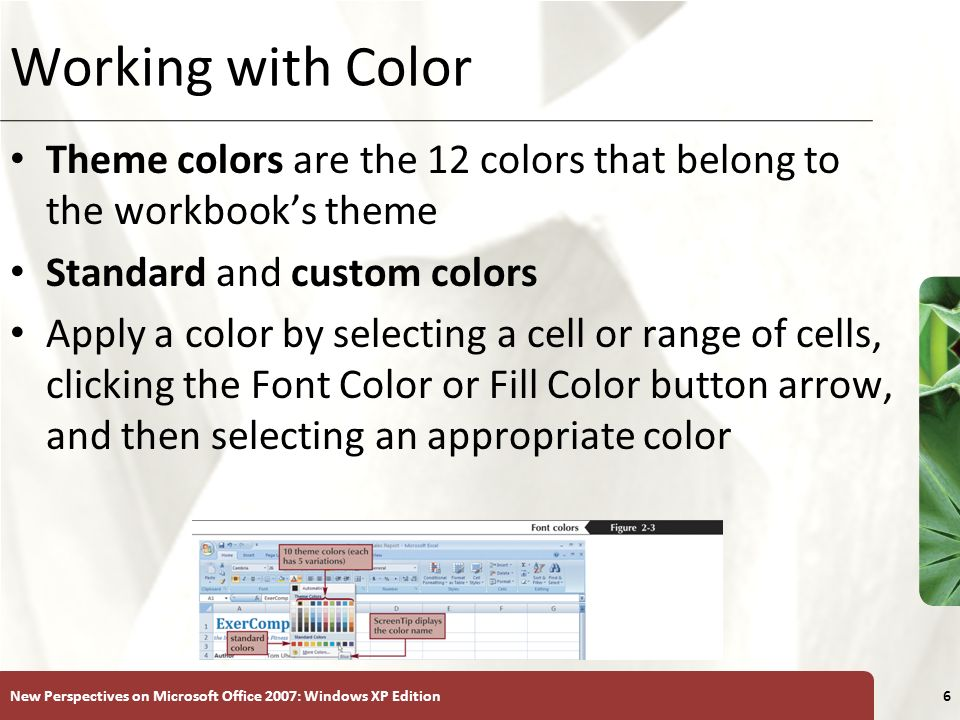 Working with Color Theme colors are the 12 colors that belong to the workbook's theme. Standard and custom colors.