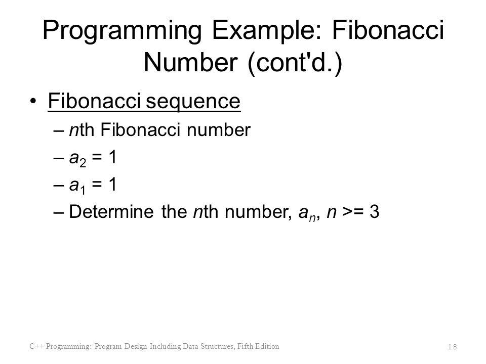 Programming Example: Fibonacci Number (cont d.)