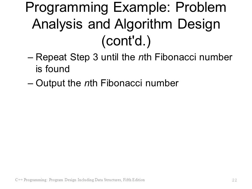 Programming Example: Problem Analysis and Algorithm Design (cont d.)