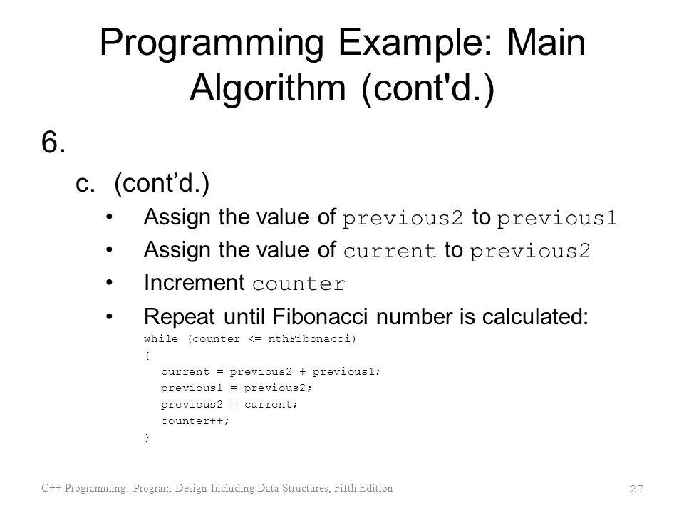 Programming Example: Main Algorithm (cont d.)
