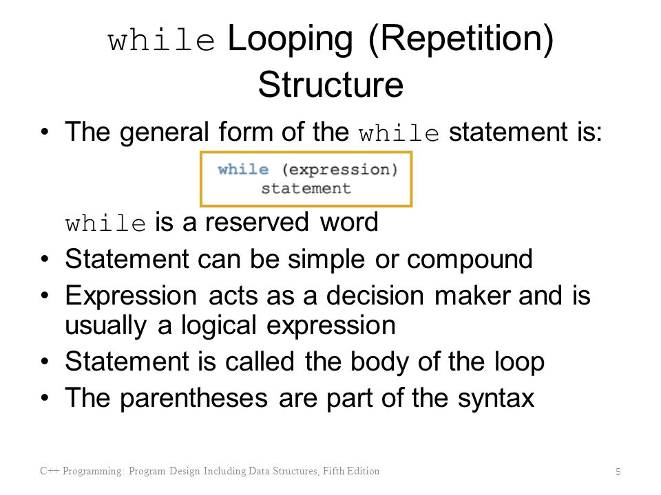 while Looping (Repetition) Structure