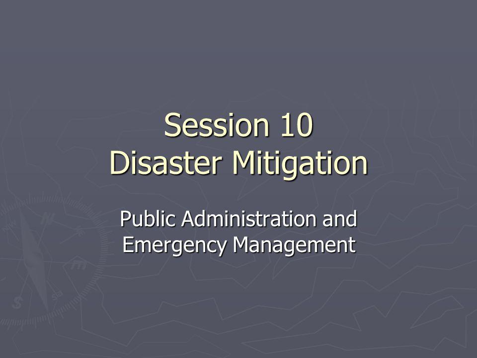Session 10 Disaster Mitigation