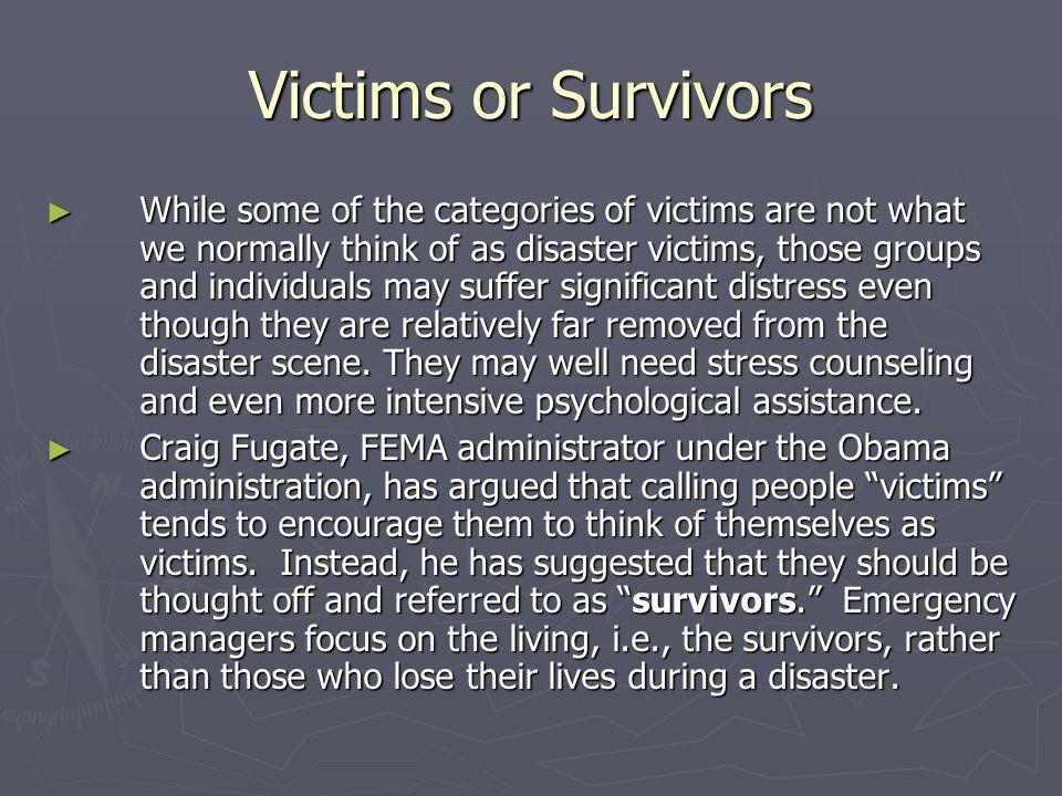 Victims or Survivors