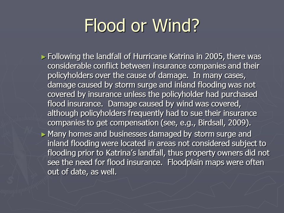 Flood or Wind