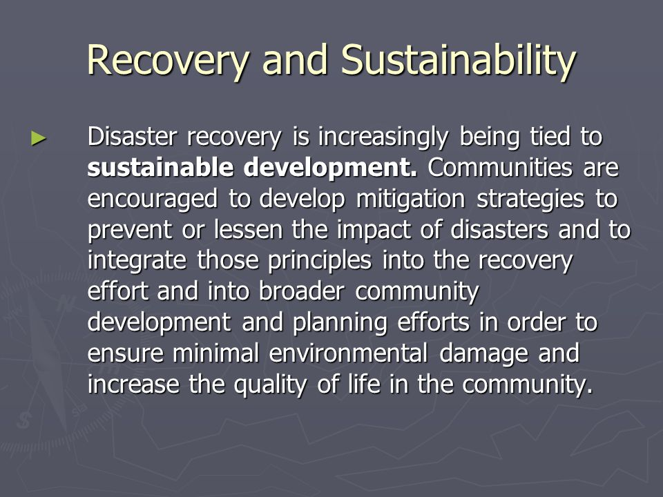 Recovery and Sustainability