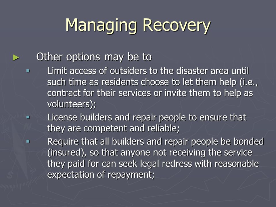 Managing Recovery Other options may be to
