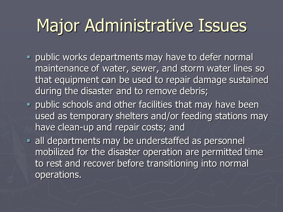 Major Administrative Issues