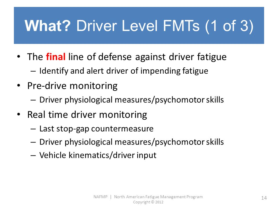 What Driver Level FMTs (1 of 3)