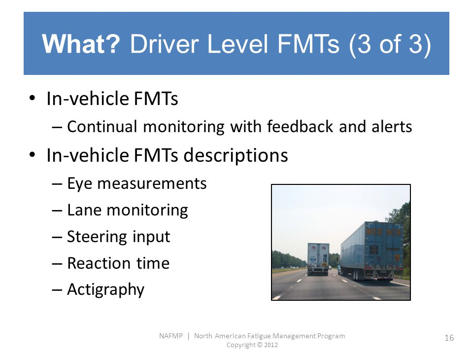 What Driver Level FMTs (3 of 3)