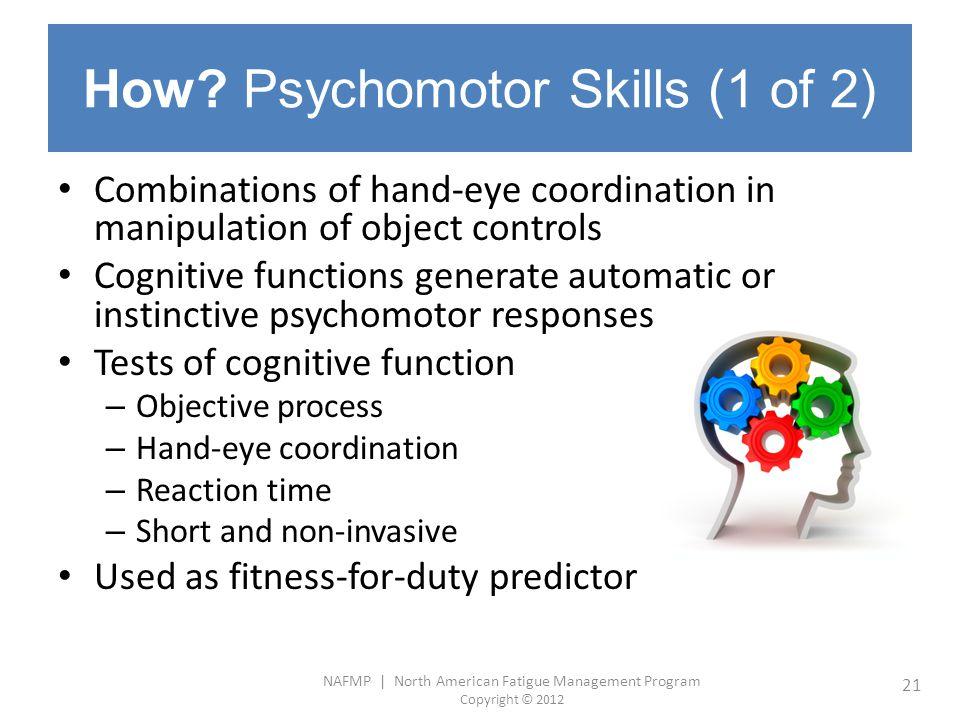 How Psychomotor Skills (1 of 2)