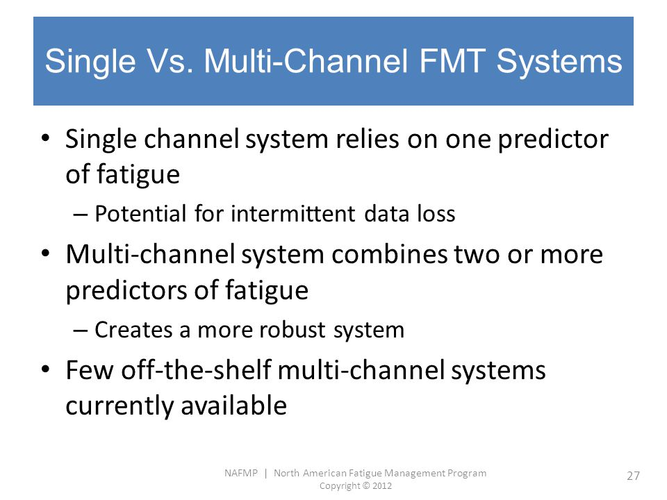 Single Vs. Multi-Channel FMT Systems