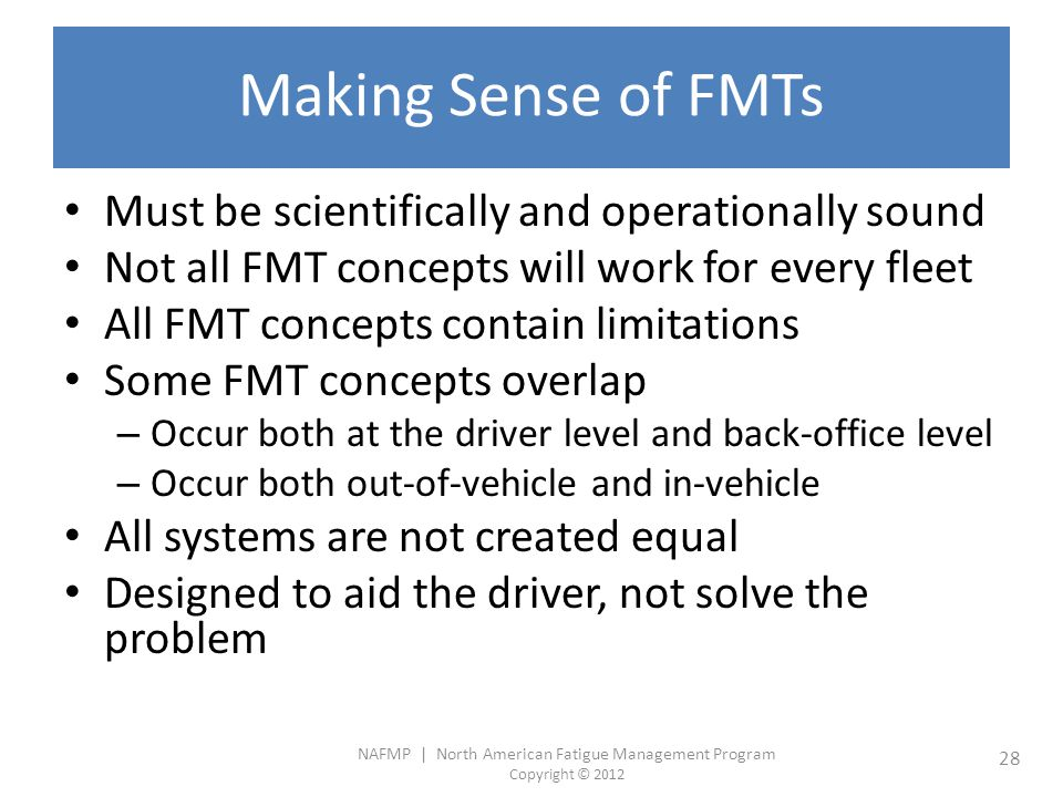 Making Sense of FMTs Must be scientifically and operationally sound
