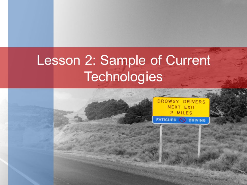 Lesson 2: Sample of Current Technologies