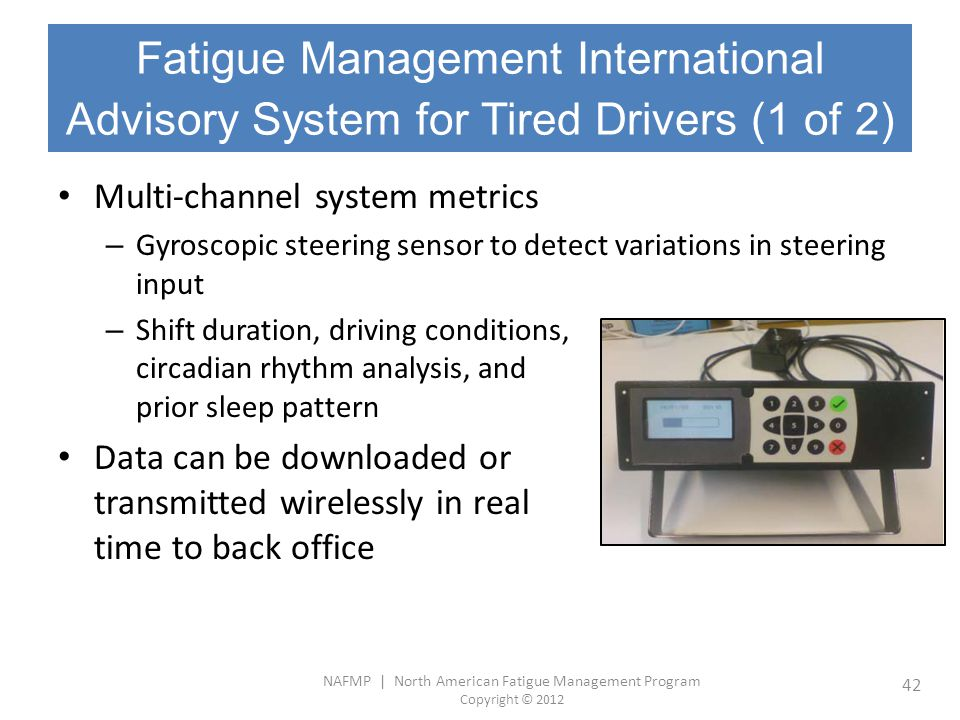 Fatigue Management International Advisory System for Tired Drivers (1 of 2)