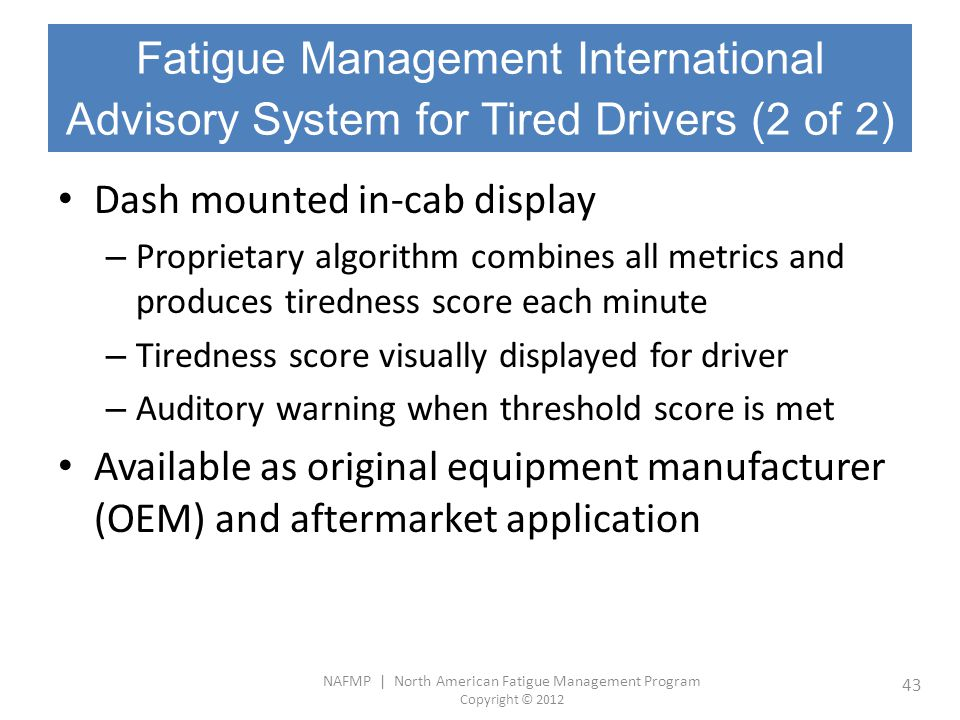Fatigue Management International Advisory System for Tired Drivers (2 of 2)