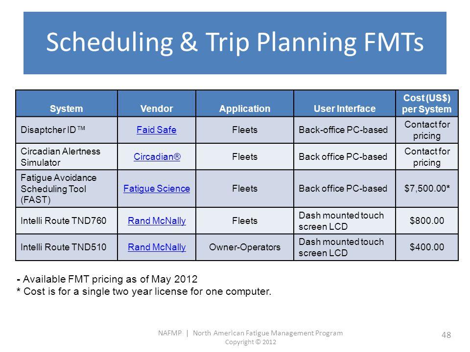 Scheduling & Trip Planning FMTs