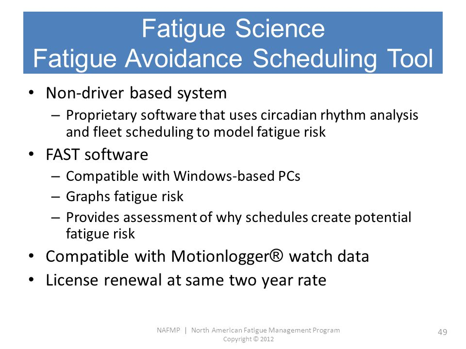 Fatigue Science Fatigue Avoidance Scheduling Tool