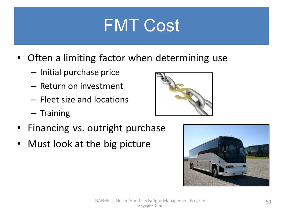 FMT Cost Often a limiting factor when determining use