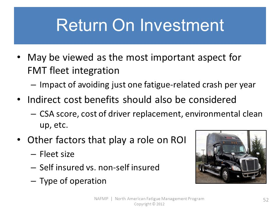 Return On Investment May be viewed as the most important aspect for FMT fleet integration.