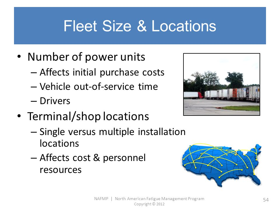Fleet Size & Locations Number of power units Terminal/shop locations