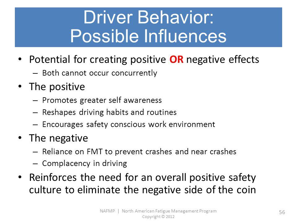 Driver Behavior: Possible Influences