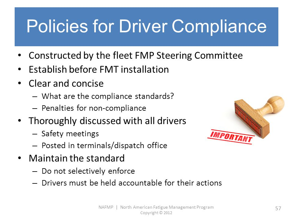 Policies for Driver Compliance