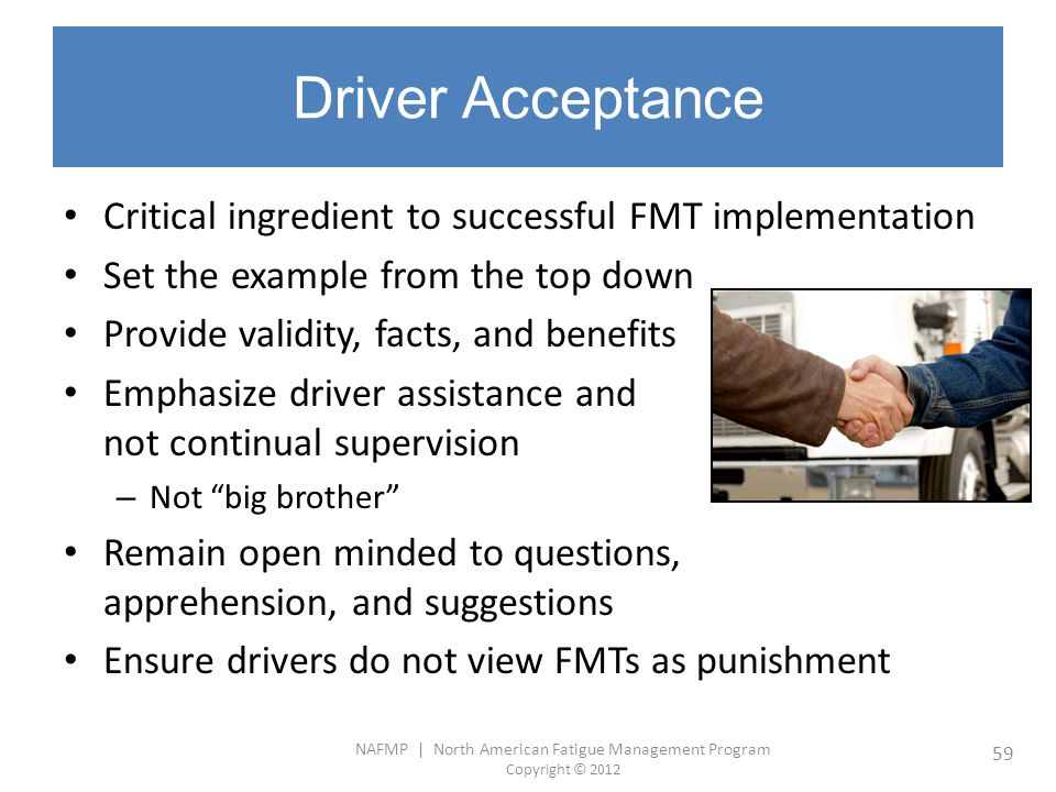 Driver Acceptance Critical ingredient to successful FMT implementation
