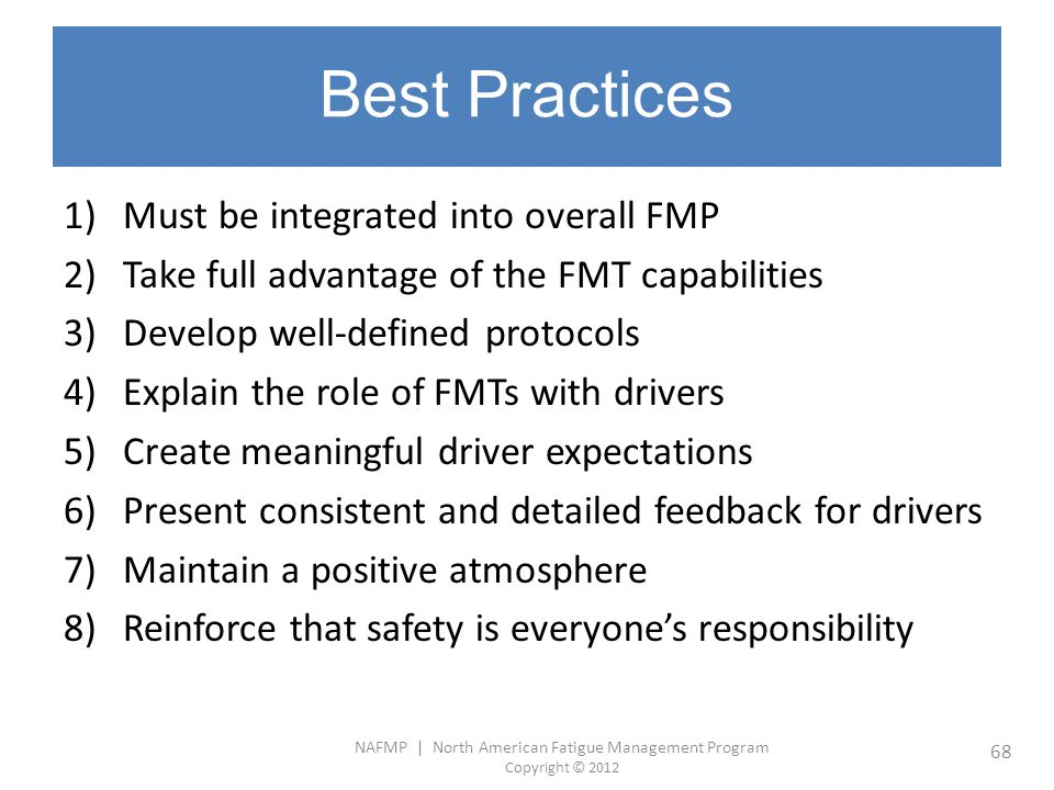 Best Practices Must be integrated into overall FMP