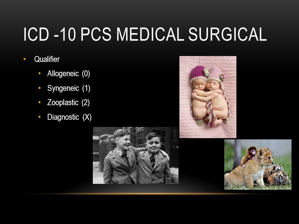 ICD -10 PCS Medical surgical