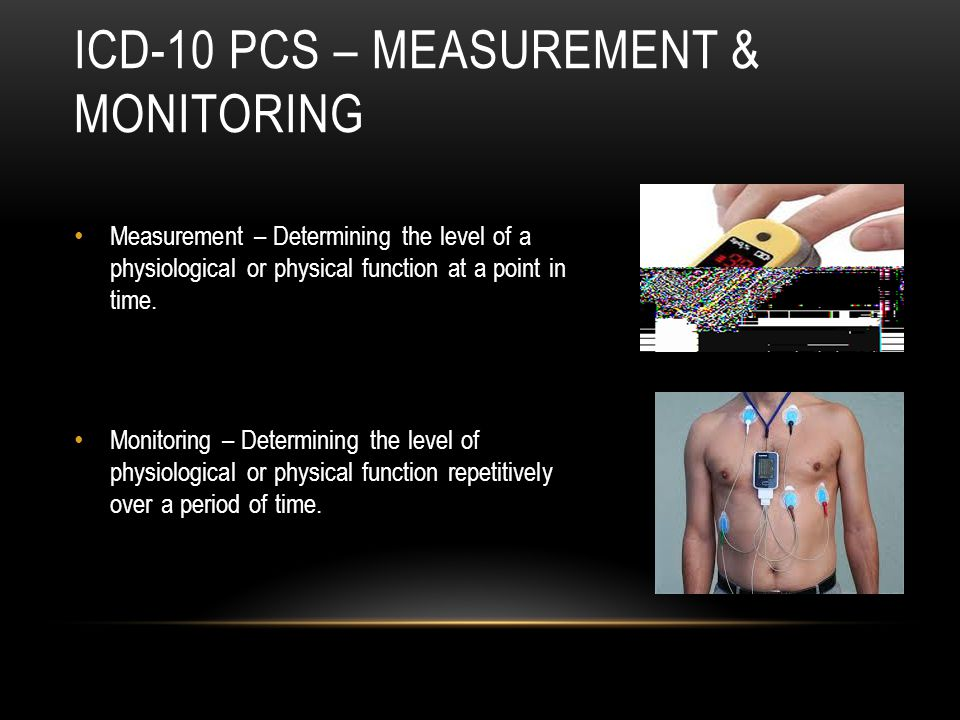 Icd-10 PCS – Measurement & Monitoring