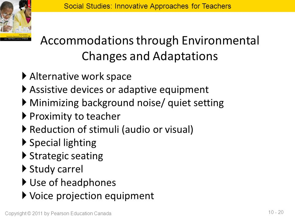 Accommodations through Environmental Changes and Adaptations