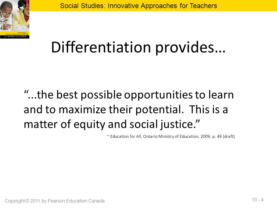 Differentiation provides…