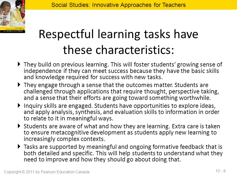 Respectful learning tasks have these characteristics: