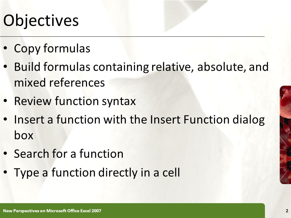 Objectives Copy formulas
