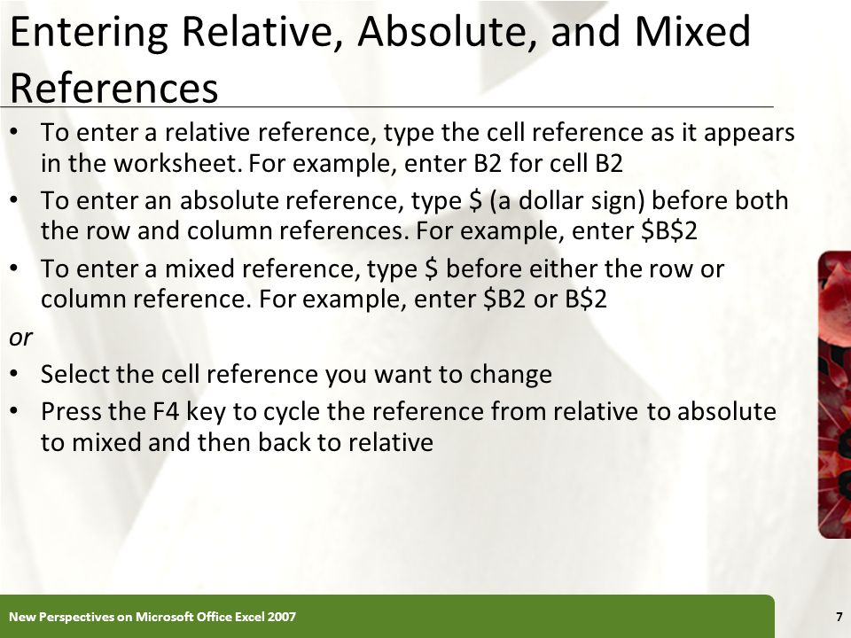 Entering Relative, Absolute, and Mixed References