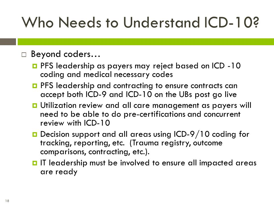 Who Needs to Understand ICD-10