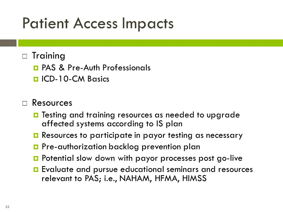Patient Access Impacts