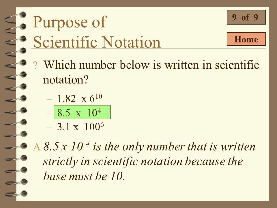 Purpose of Scientific Notation