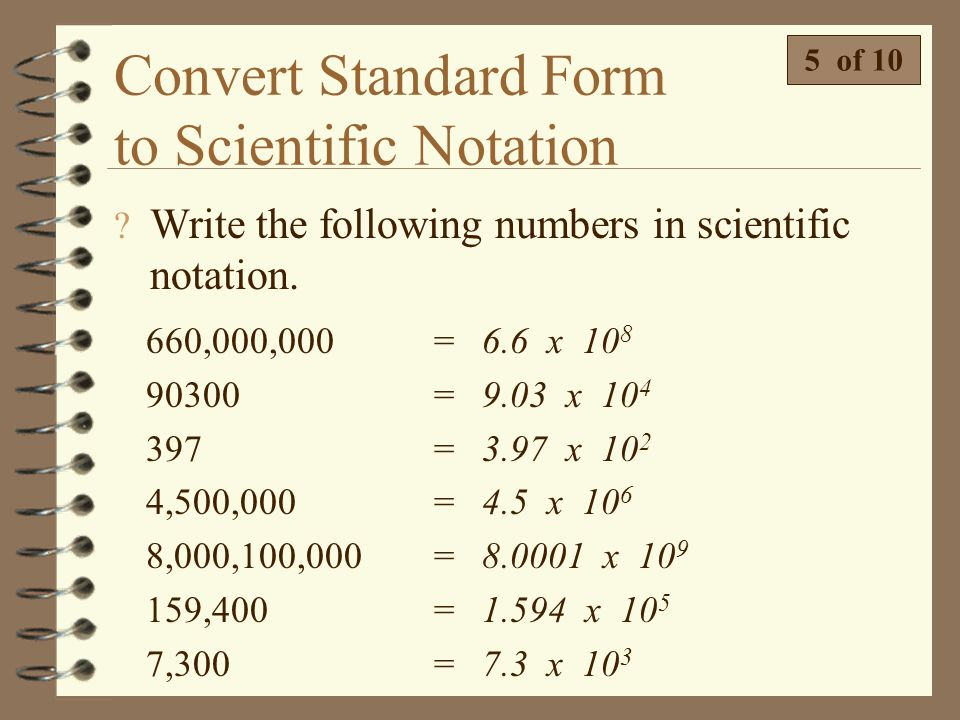 Convert Standard Form to Scientific Notation