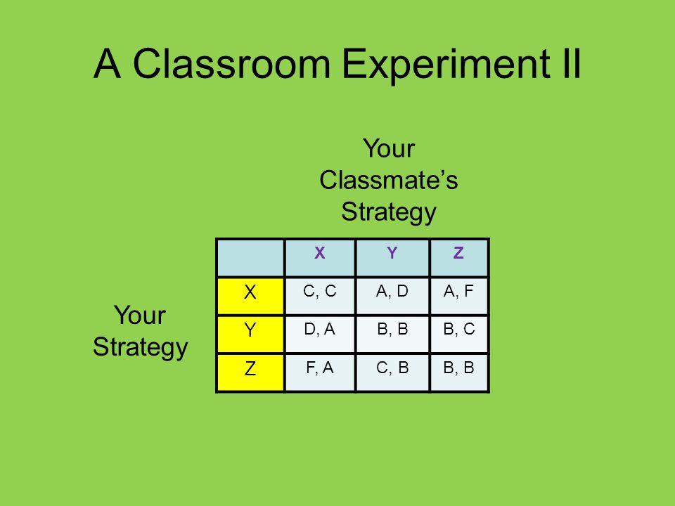 A Classroom Experiment II