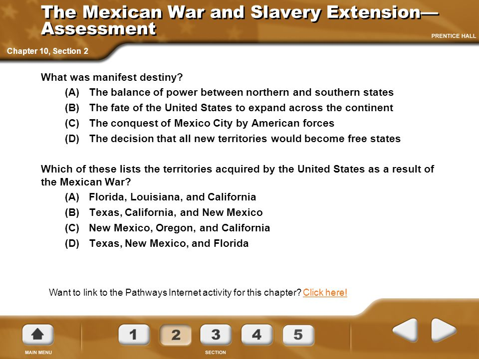 The Mexican War and Slavery Extension—Assessment