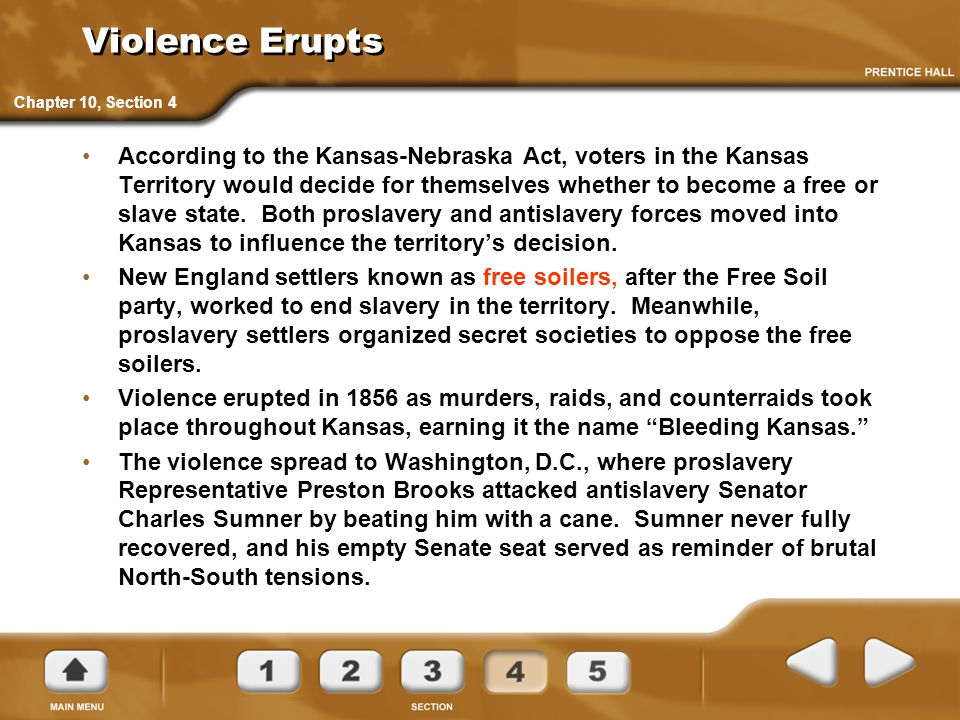 Violence Erupts Chapter 10, Section 4.