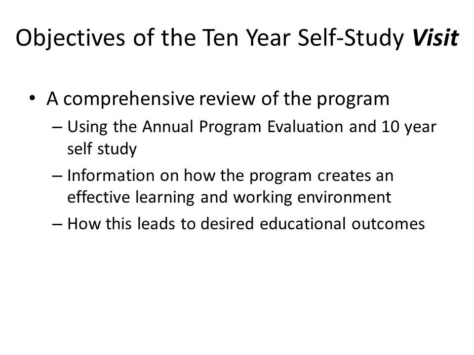 Objectives of the Ten Year Self-Study Visit
