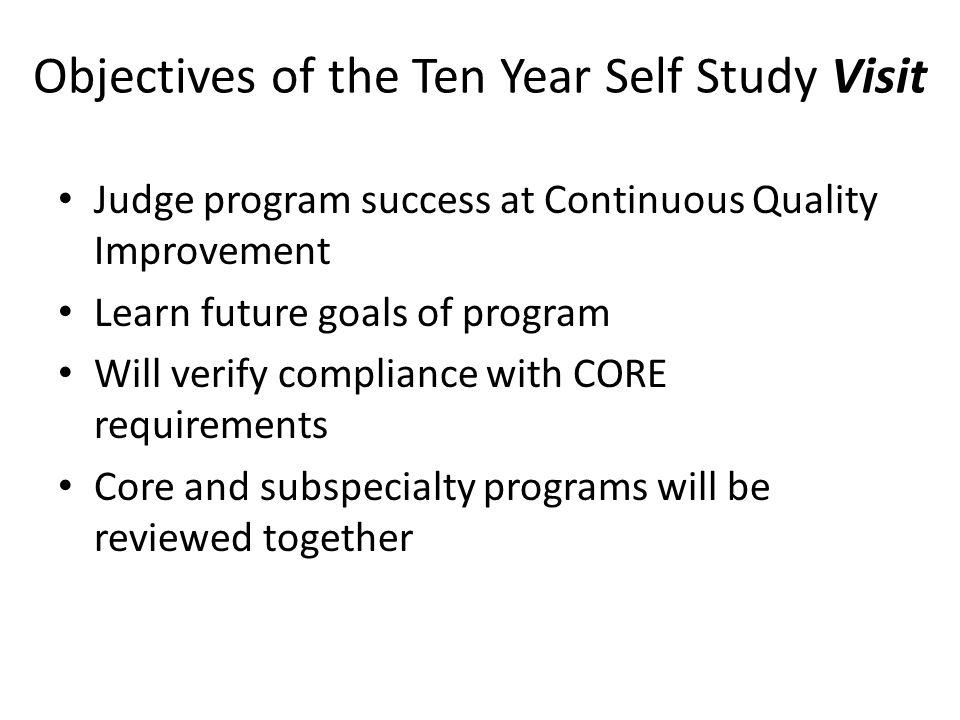 Objectives of the Ten Year Self Study Visit