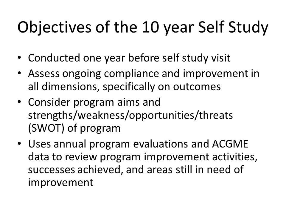 Objectives of the 10 year Self Study