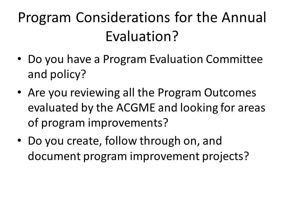 Program Considerations for the Annual Evaluation