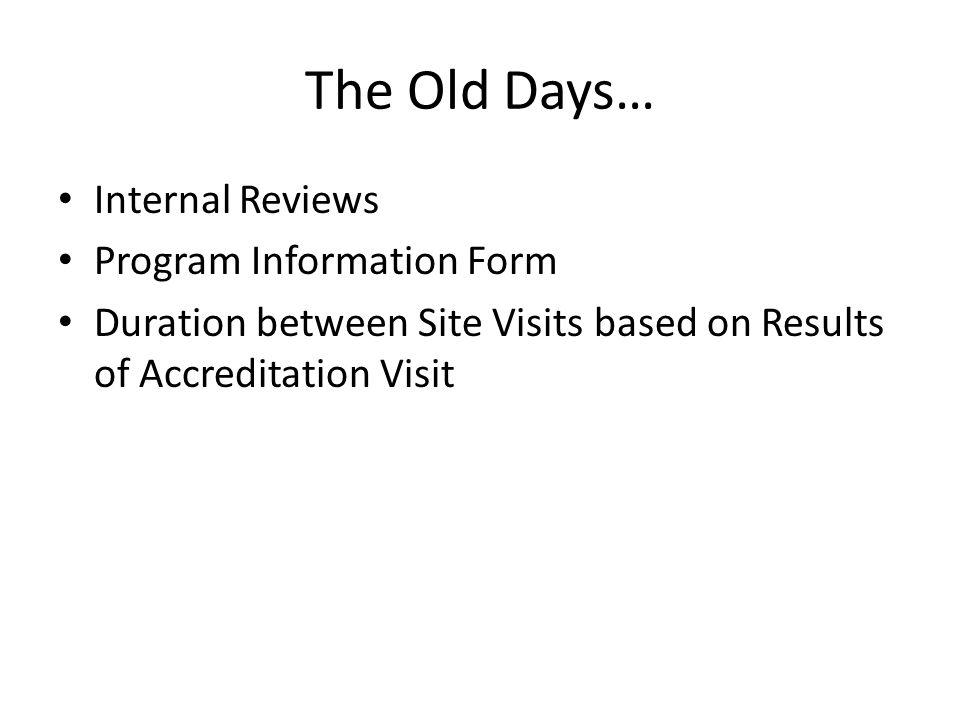 The Old Days… Internal Reviews Program Information Form