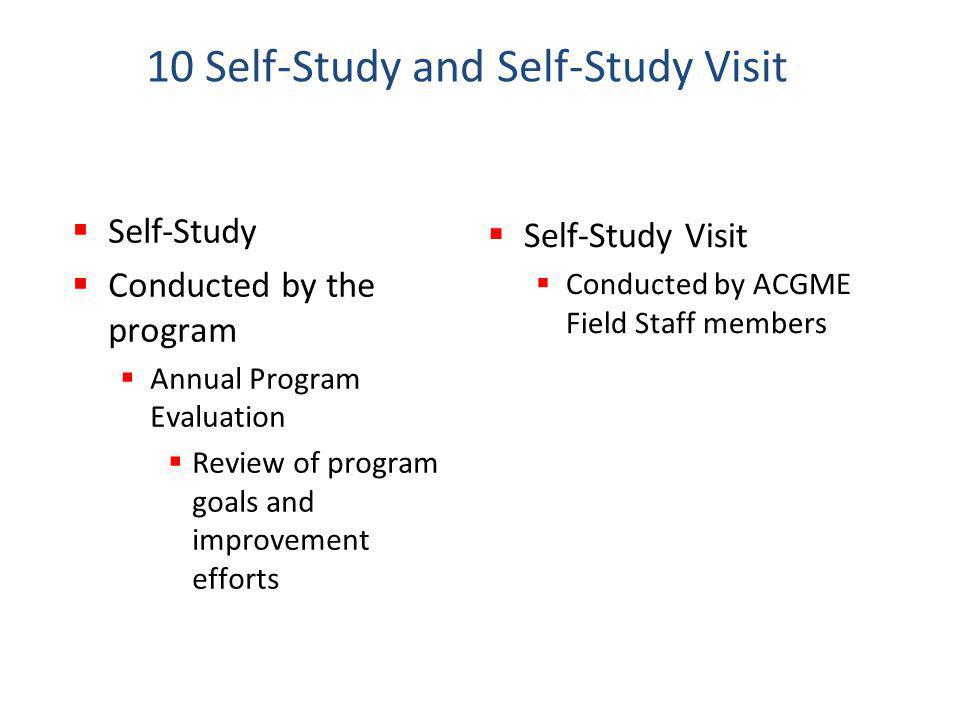 10 Self-Study and Self-Study Visit