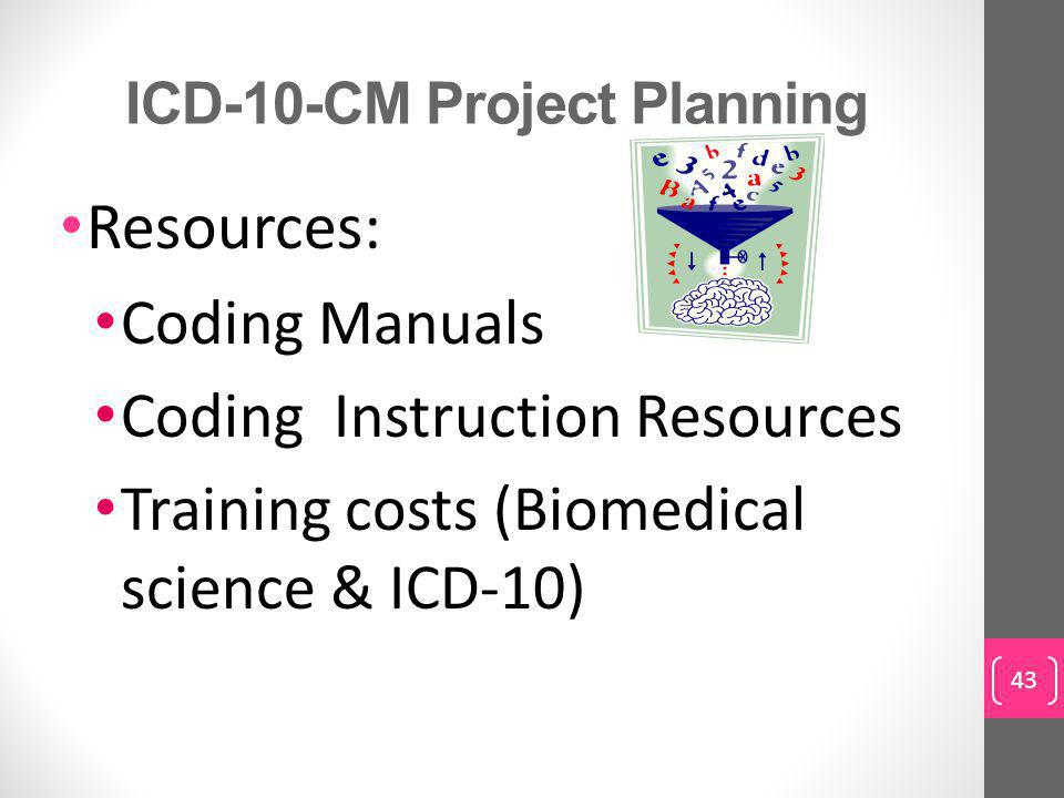 ICD-10-CM Project Planning